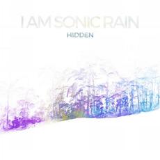 Hidden by I Am Sonic Rain