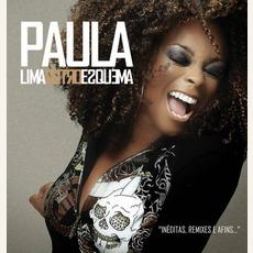 Outro Esquema: Inéditas, Remixes e Afins... by Paula Lima