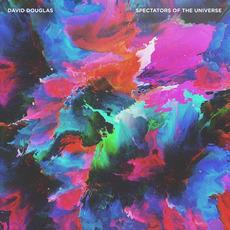Spectators Of The Universe mp3 Album by David Douglas