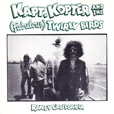 Kapt. Kopter And The (Fabulous) Twirly Birds (Reissue) mp3 Album by Randy California