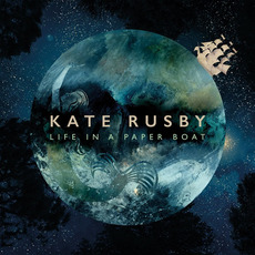 Life in a Paper Boat mp3 Album by Kate Rusby