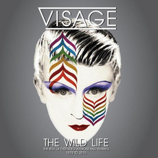 The Wild Life (The Best Of Extended Versions And Remixes - 1978 to 2015) mp3 Album by Visage