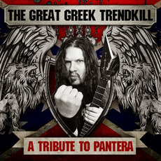 The Great Greek Trendkill: A Tribute to Pantera mp3 Compilation by Various Artists