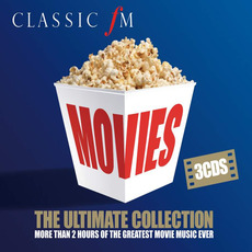 Classic FM: Movies: The Ultimate Collection mp3 Compilation by Various Artists