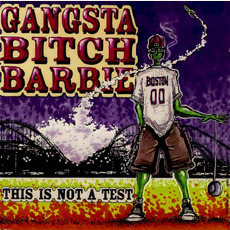 This Is Not a Test mp3 Album by Gangsta Bitch Barbie