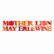 Mother Lion mp3 Album by May Erlewine