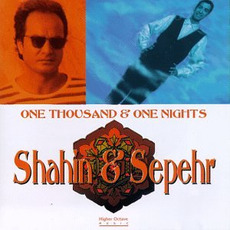 One Thousand & One Nights mp3 Album by Shahin & Sepehr