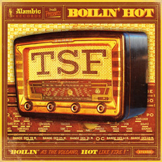 Boilin' Hot mp3 Album by Toulouse Skanking Foundation