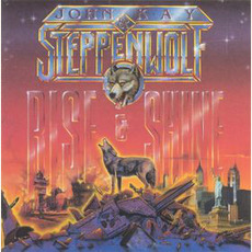 Rise & Shine (Re-Issue) mp3 Album by John Kay & Steppenwolf