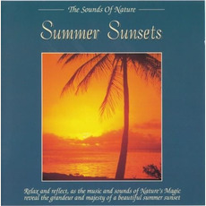 The Sounds of Nature: Summer Sunsets mp3 Album by David A. Jackson