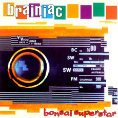 Bonsai Superstar mp3 Album by Brainiac
