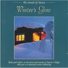 The Sounds of Nature: Winter's Glow mp3 Album by Byron M. Davis