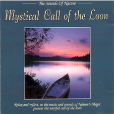 The Sounds of Nature: Mystical Call of the Loon mp3 Album by Byron M. Davis