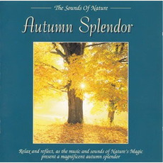 The Sounds of Nature: Autumn Splendor mp3 Album by Byron M. Davis