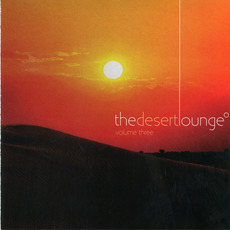 The Desert Lounge, Volume Three mp3 Compilation by Various Artists
