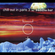 Chill Out in Paris 3 mp3 Compilation by Various Artists
