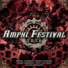 Amphi Festival 2016 by Various Artists