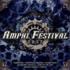 Amphi Festival 2017 by Various Artists