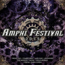 Amphi Festival 2015 by Various Artists