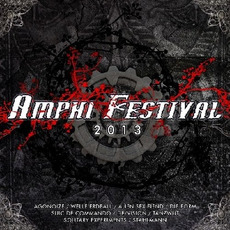 Amphi Festival 2013 by Various Artists