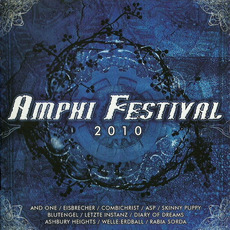 Amphi Festival 2010 by Various Artists