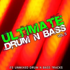 Ultimate Drum & Bass, Vol.5 by Various Artists