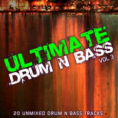 Ultimate Drum & Bass, Vol.3 mp3 Compilation by Various Artists