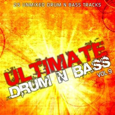 Ultimate Drum & Bass, Vol.9 by Various Artists