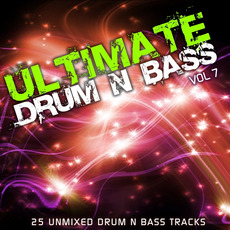 Ultimate Drum & Bass, Vol.7 by Various Artists