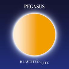 Beautiful Life mp3 Album by Pegasus