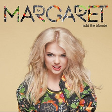 Add the Blonde mp3 Album by Margaret