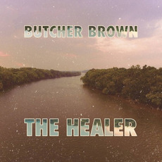 The Healer mp3 Album by Butcher Brown