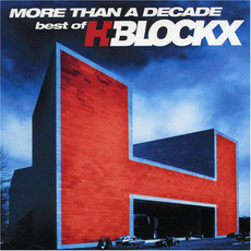 More Than a Decade: Best of H-Blockx by H-Blockx