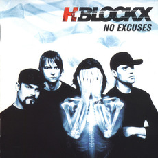 No Excuses by H-Blockx