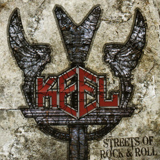 Streets of Rock & Roll (Japanese Edition) by Keel