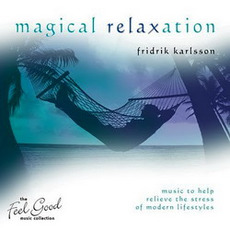 Magical Relaxation mp3 Album by Friðrik Karlsson