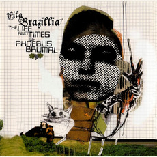 The Life and Times of Phoebus Brumal mp3 Album by Fila Brazillia