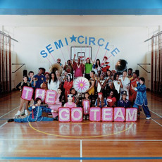 Semicircle mp3 Album by The Go! Team
