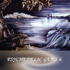 Psychedelic Gems 6 by Various Artists