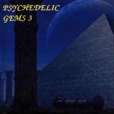 Psychedelic Gems 3 mp3 Compilation by Various Artists