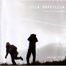 Brazilification Remixes 95-99 mp3 Compilation by Various Artists