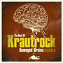 The Best of Krautrock: Damaged Brains, Volume 2