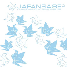 Japanease: A 120 Track Electronic Dance Music Project for Japan, Part 2 mp3 Compilation by Various Artists