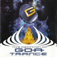 Goa Trance I: The Definition of Goa Trance mp3 Compilation by Various Artists