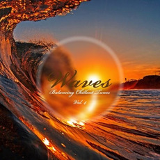 Waves: Balancing Chillout Tunes, Vol. 4 by Various Artists