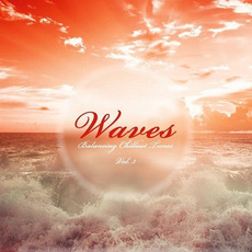Waves: Balancing Chillout Tunes, Vol. 3 by Various Artists