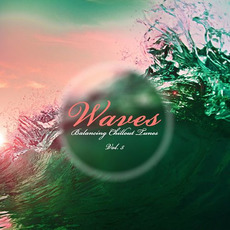 Waves: Balancing Chillout Tunes, Vol. 5 mp3 Compilation by Various Artists