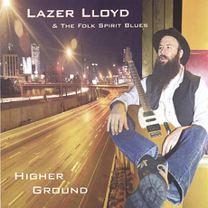 Higher Ground mp3 Album by Lazer Lloyd