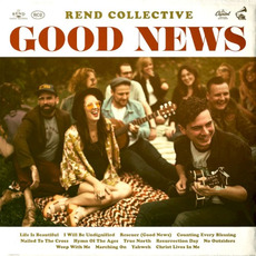 Good News mp3 Album by Rend Collective