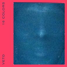 16 Colors mp3 Album by Veto